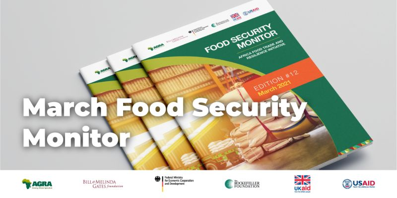 Food Security Monitor: Africa Food Trade & Resilience Initiative